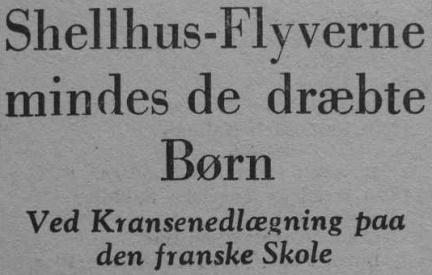 Dines Bogø, Besættelsen, 21. marts 1945. Shellhuset. Den franske Skole